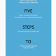 Your 5 steps of success: